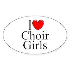 """I Love (Heart) Choir Girls"" Oval Decal"