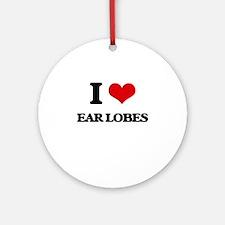I Love Ear Lobes Ornament (Round)