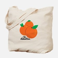 Oh Clementine Tote Bag