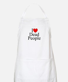 """I Love Dead People"" BBQ Apron"