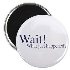 Wait! Magnet
