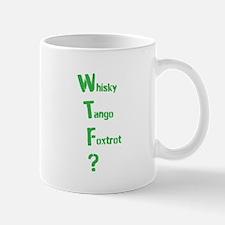 Whisky Tango Foxtrot? Mugs