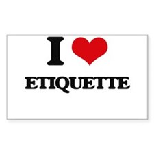 I love Etiquette Decal