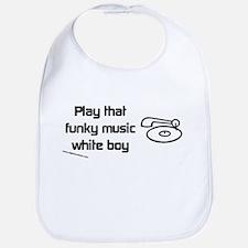 Play that funky music Bib