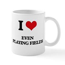 I Love Even Playing Fields Mugs