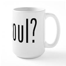 got soul? Mugs