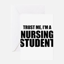 Trust Me, I'm A Nursing Student Greeting Cards