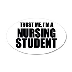 Trust Me, I'm A Nursing Student Wall Decal