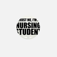 Trust Me, I'm A Nursing Student Mini Button