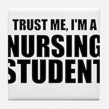 Trust Me, I'm A Nursing Student Tile Coaster