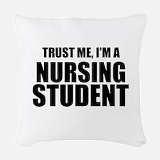 Trust Me, I'm A Nursing Student Woven Throw Pillow