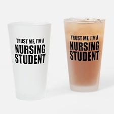 Trust Me, I'm A Nursing Student Drinking Glass