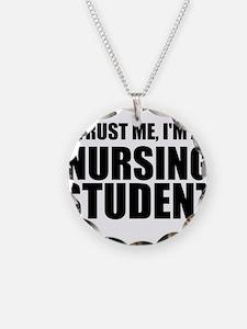 Trust Me, I'm A Nursing Student Necklace