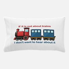 Train Talk Pillow Case