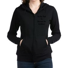On My Path To Become An Archite Women's Zip Hoodie