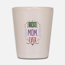 Cute Best mom Shot Glass