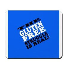 Gluten Free Struggle Tees Mousepad