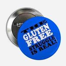 """Gluten Free Struggle Tees 2.25"""" Button"""
