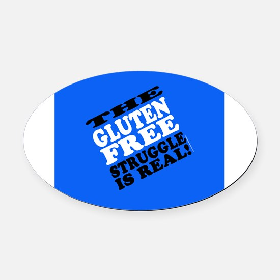 Gluten Free Struggle Tees Oval Car Magnet