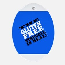 Gluten Free Struggle Tees Ornament (Oval)