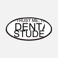 Trust Me, I'm A Dental Student Patches