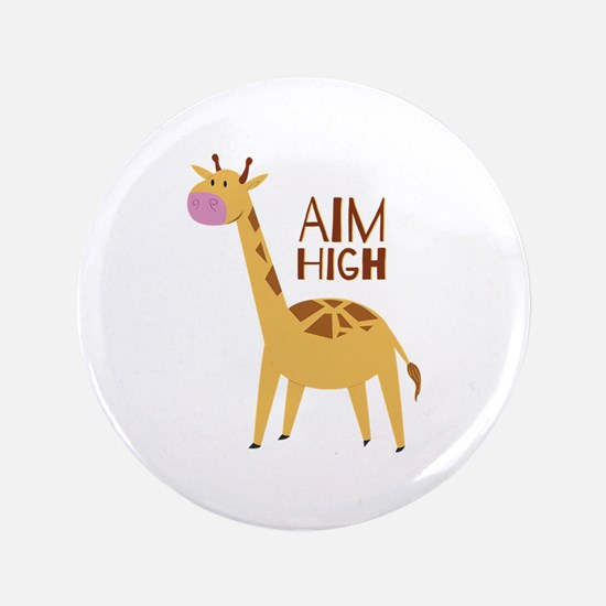 "Aim High 3.5"" Button"