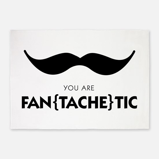You Are Fantachetic 5'x7'Area Rug