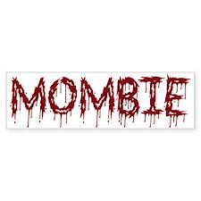 Mombie Bumper Bumper Sticker