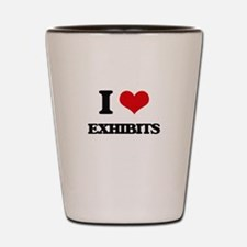 I love Exhibits Shot Glass