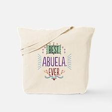 Best Abuela Ever Tote Bag