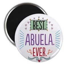 Best Abuela Ever Magnet