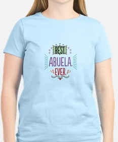 Best Abuela Ever T-Shirt