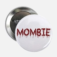 "Mombie 2.25"" Button (10 pack)"