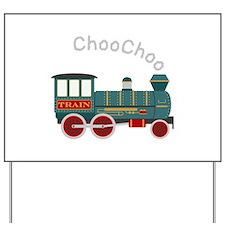 Choo Choo Train Yard Sign