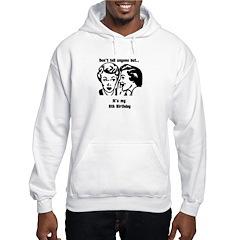 Its my 8th Birthday birthday Hooded Sweatshirt