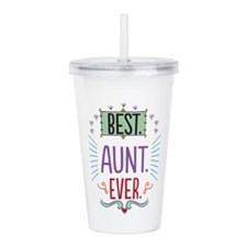 Best Aunt Ever Acrylic Double-wall Tumbler