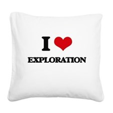 I Love Exploration Square Canvas Pillow