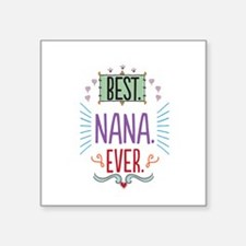 "Nana Square Sticker 3"" x 3"""