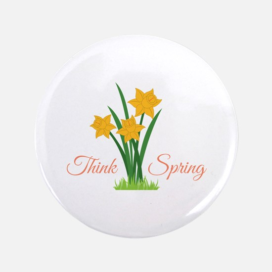 "Think Spring 3.5"" Button"