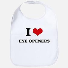 I love Eye Openers Bib