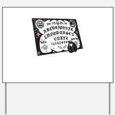Ouija Yard Sign