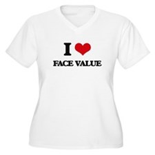 I Love Face Value Plus Size T-Shirt