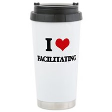 I Love Facilitating Travel Mug