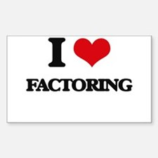 I Love Factoring Decal