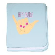 Hey Dude baby blanket