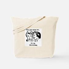 Its my 70th Birthday (vintage Tote Bag