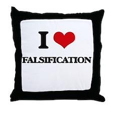 I Love Falsification Throw Pillow