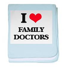 I Love Family Doctors baby blanket