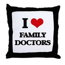 I Love Family Doctors Throw Pillow