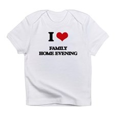 I Love Family Home Evening Infant T-Shirt